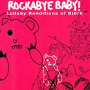 Lullaby Renditions Of Bjork thumbnail