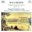Boccherini: Cello Concertos Nos. 9-12 thumbnail