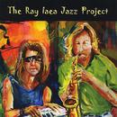 Ray Iaea Jazz Project thumbnail