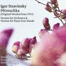 Stravinsky: Pétrouchka (Versions For Orchestra & Piano 4 Hands) thumbnail