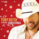 A Toby Keith Classic Christmas Volume Two thumbnail