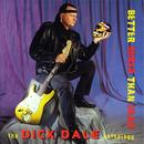 Better Shred Than Dead: The Dick Dale Anthology thumbnail