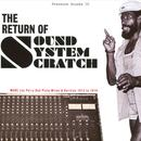 The Return Of Sound System Scratch - More Lee Perry Dub Plate Mixes & Rarities 1973-1979 thumbnail