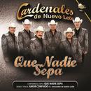 Que Nadie Sepa (Single) thumbnail