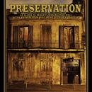 Preservation: An Album To Benefit Preservation Hall & The Preservation Hall Music Outreach Program thumbnail