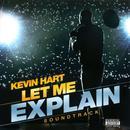 Kevin Hart: Let Me Explain Soundtrack (Explicit) thumbnail