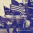 Classic Labor Songs From Smithsonian Folkways thumbnail