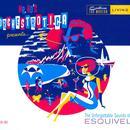 The Unforgettable Sounds Of Esquivel thumbnail