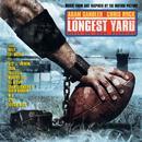 The Longest Yard (Original Soundtrack) thumbnail