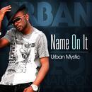 Name On It (Single) thumbnail