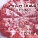 Everybody Likes Pizza thumbnail