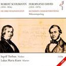 Schumann: Die Drei Violinsonaten; Ferdinand David: Sechzehn Charakterstucke thumbnail