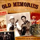 Old Memories - The Songs Of Bill Monroe thumbnail