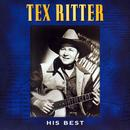 Tex Ritter - His Best thumbnail