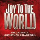 Joy To The World: The Ultimate Christmas Collection thumbnail