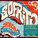 Sofrito: Tropical Discotheque thumbnail