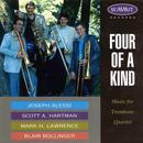 Four of a Kind, Music for Trombone Quartet thumbnail