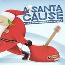 A Santa Cause: It's A Punk Rock Christmas thumbnail