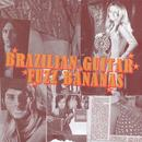 Brazilian Guitar Fuzz Bananas: Tropicalia Psychedelic Masterpieces 1967-1976 thumbnail