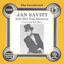 Uncollected Jan Savitt And His Top Hatters thumbnail