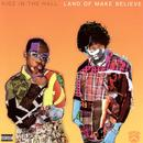 Land Of Make Believe (Explicit) thumbnail