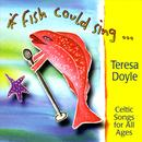 If Fish Could Sing: Celtic Songs For All Ages thumbnail