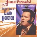 Almost Persuaded - The Very Best Of David Houston thumbnail