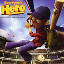 Everyone's Hero (Soundtrack) thumbnail