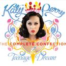 Teenage Dream - The Complete Confection thumbnail