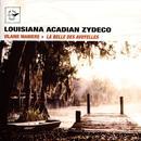 Louisiana Acadian Zydeco (La Belle Des Avoyelles) thumbnail
