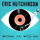 Watching You Watch Him (Single) thumbnail