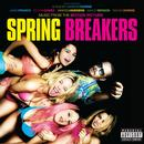 Spring Breakers (Music From The Motion Picture) thumbnail
