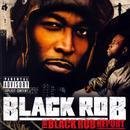 The Black Rob Report (Explicit) thumbnail