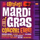 Greatest Mardi Gras Concert Ever! thumbnail