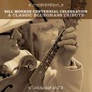 Bill Monroe Centennial Celebration: A Classic Bluegrass Tribute thumbnail