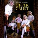 The Decline & Fall Of The Upper Crust thumbnail