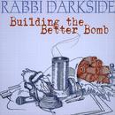 Building The Better Bomb thumbnail
