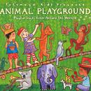 Putumayo Kids Presents: Animal Playground - Playful Tracks From Around The World thumbnail