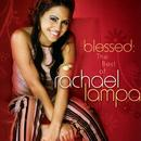 Blessed: The Best Of Rachael Lampa thumbnail