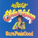 Sure Feels Good - The Best of Elvin Bishop thumbnail