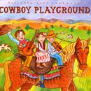 Putumayo Kids Presents Cowboy Playground thumbnail