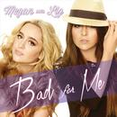 Bad For Me (Single) thumbnail