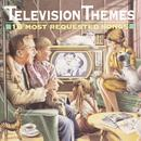 Television Themes - 16 Most Requested Songs thumbnail