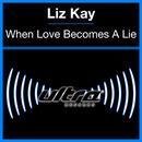When Love Becomes A Lie (Single) thumbnail