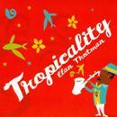Tropicality thumbnail