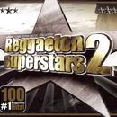 Reggaeton Superstars, Vol. 2 thumbnail