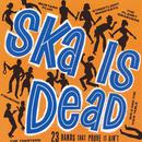 Ska Is Dead thumbnail