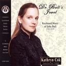 Dr Bull's Jewel: Keyboard Music of John Bull thumbnail
