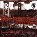 The Bay Bridges Compilation: Vol. 1 (Explicit) thumbnail
