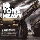 10 Tons Heavy thumbnail
